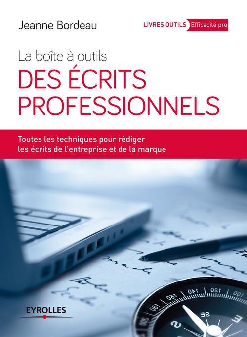 Jeanne Bordeau La boîte à outils des écrits professionnels