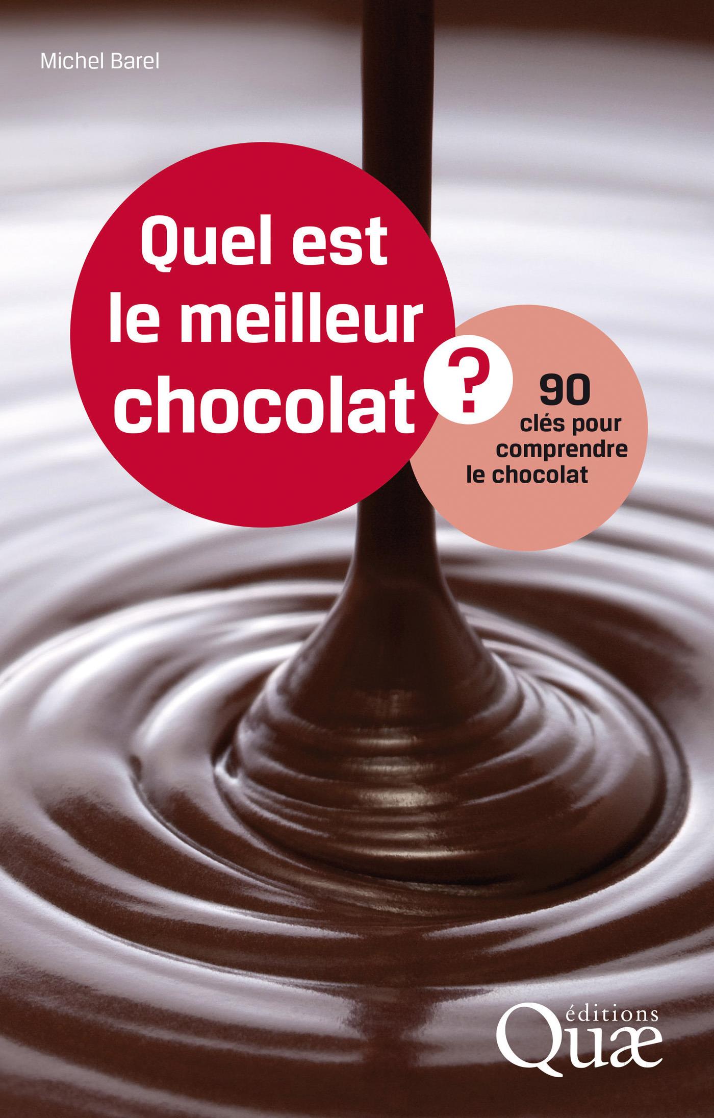 Michel Barel Quel est le meilleur chocolat ?