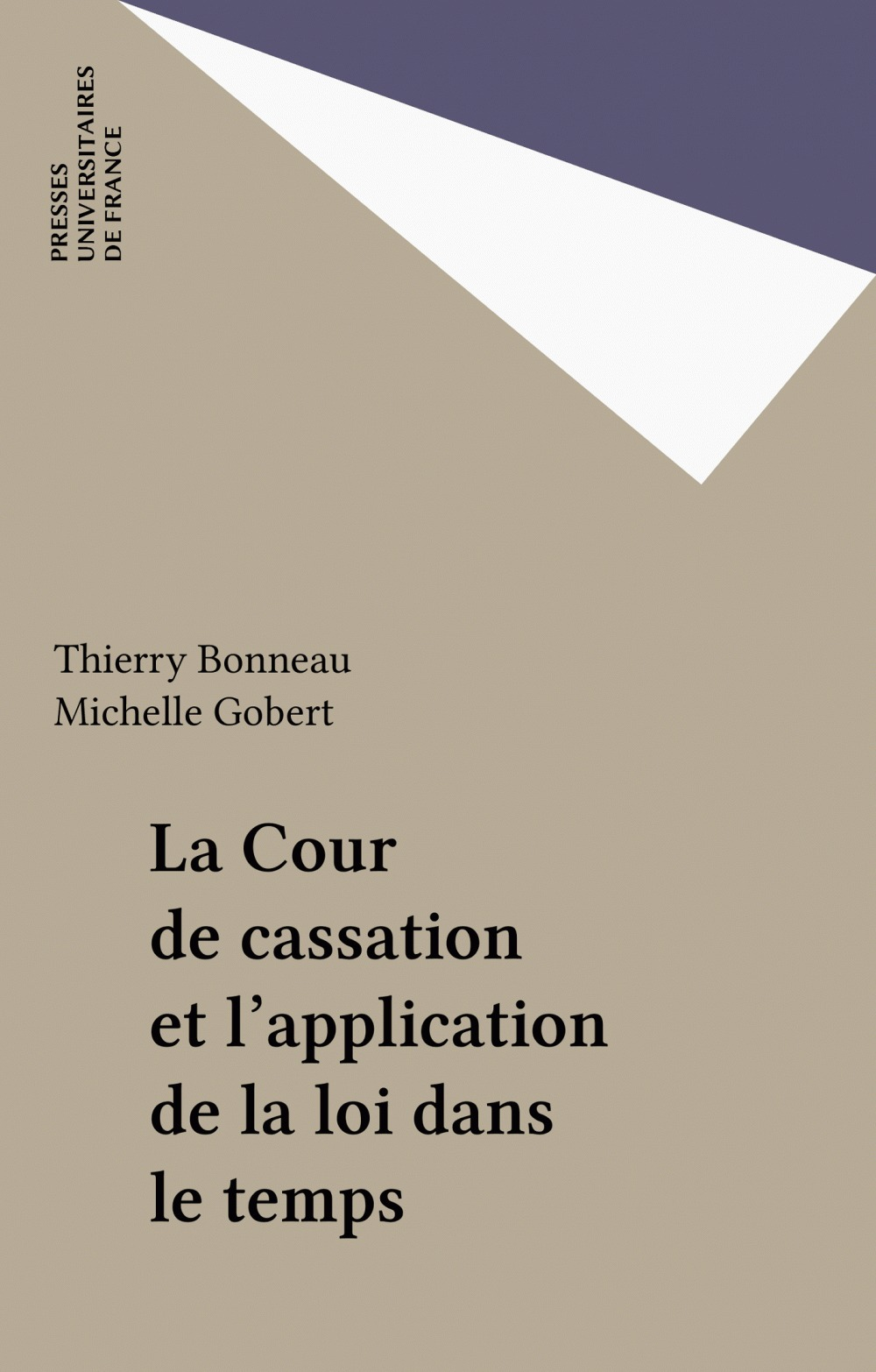 La Cour de cassation et l'application de la loi dans le temps