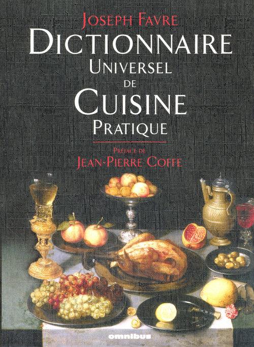 Joseph FAVRE Dictionnaire universel de cuisine pratique