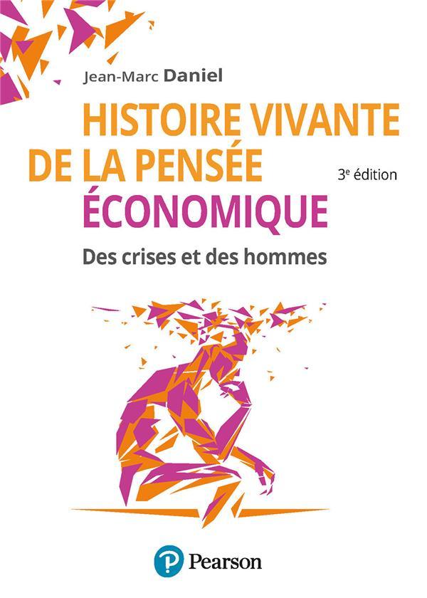 Histoire vivante de la pensée économique (3e édition)