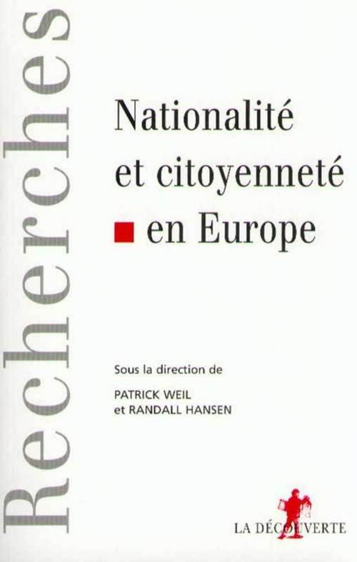 Patrick WEIL Citoyenneté et nationalité en Europe