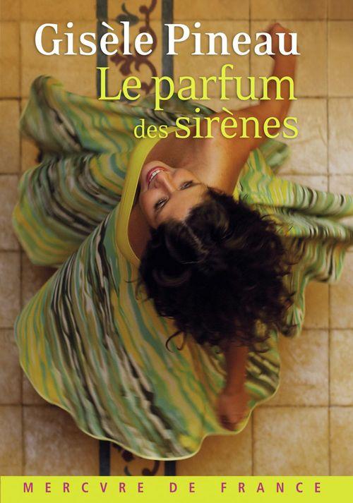 Gisèle Pineau Le parfum des sirènes