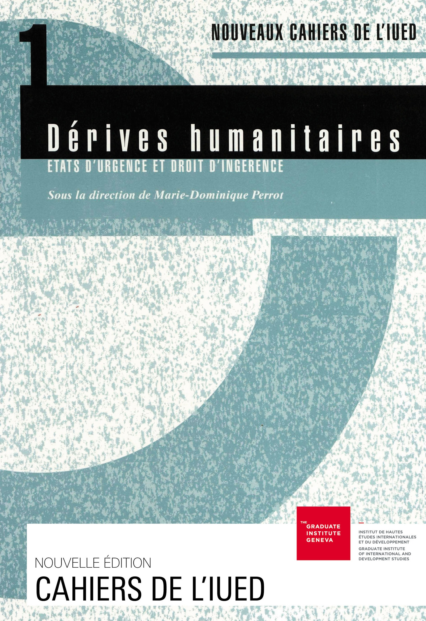 Marie-Dominique Perrot Dérives humanitaires