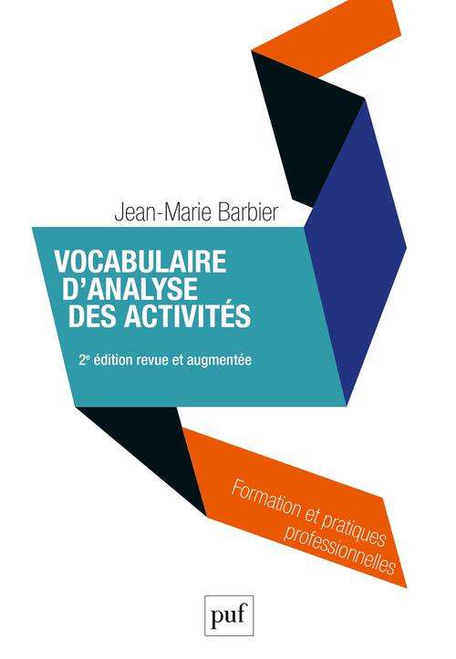 Jean-Marie Barbier Vocabulaire d'analyse des activités