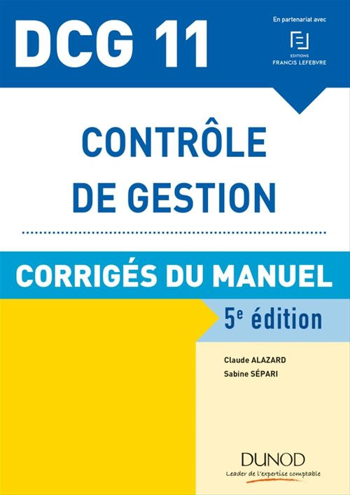 Claude Alazard DCG 11 - Contrôle de gestion - 5e éd.