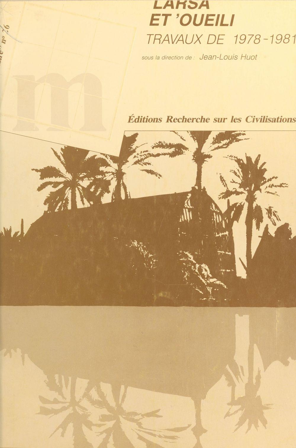 Larsa et 'Oueili : travaux de 1978-1981