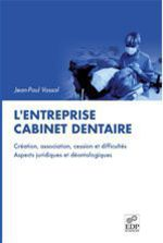 L'Entreprise cabinet dentaire