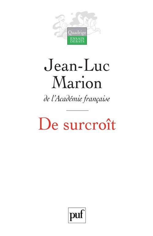 Jean-Luc Marion De surcroît