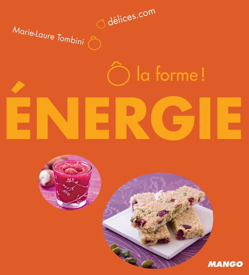 Marie-Laure Tombini Ô la forme - Énergie