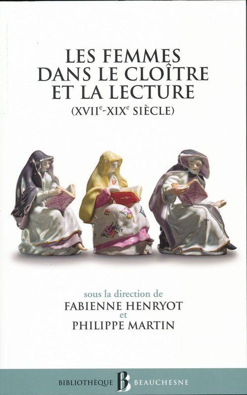 Philippe Martin Les femmes dans le cloître et la lecture