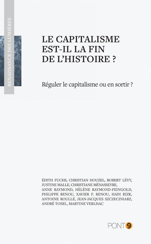 Martine  Verlhac Le capitalisme est-il la fin de l'histoire?