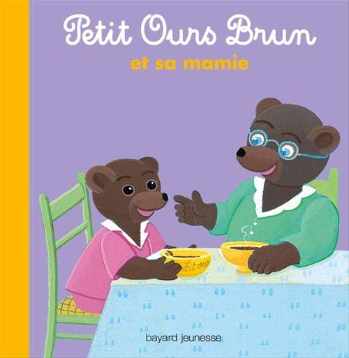 Marie Aubinais Petit Ours Brun et sa mamie