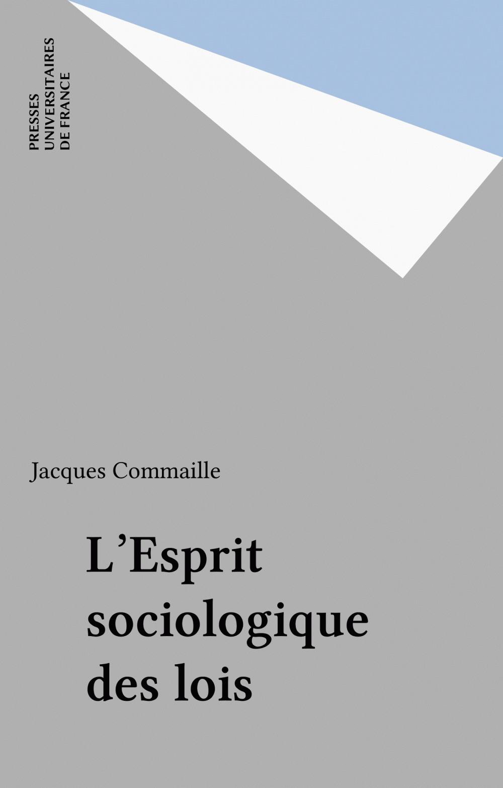L'Esprit sociologique des lois