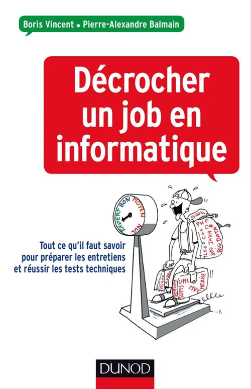Boris Vincent Décrocher un job en informatique