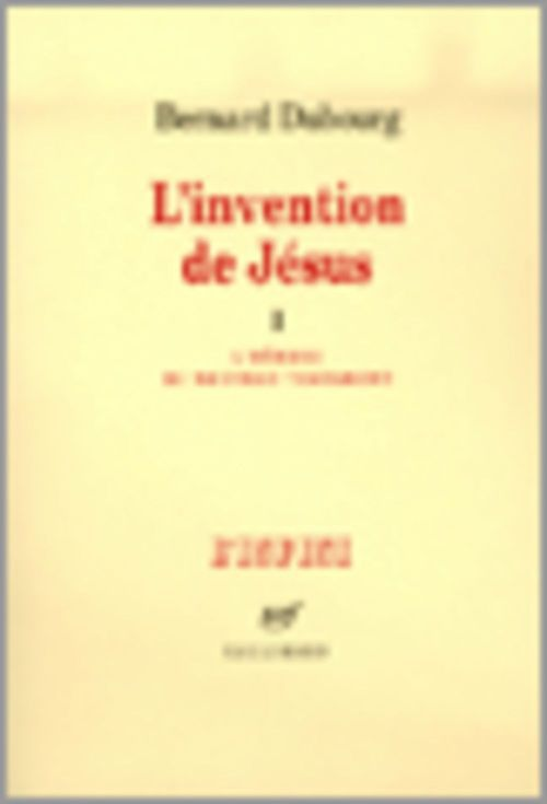 L'Invention de Jésus