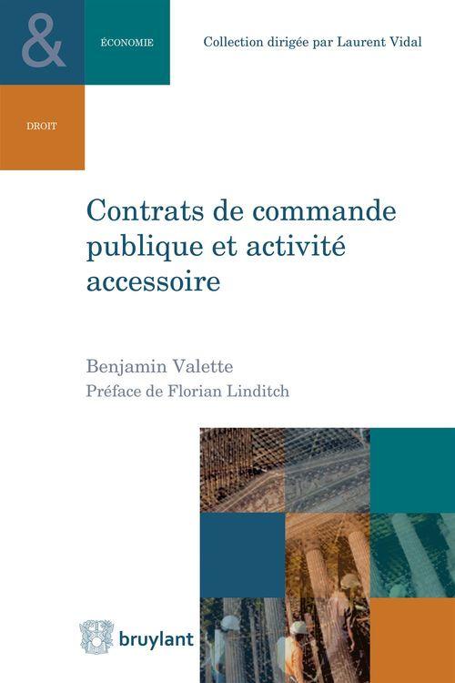 Benjamin Valette Contrats de commande publique et activité accessoire