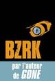 BZRK (Tome 1)