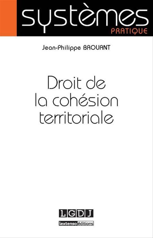 Jean-Philippe Brouant Droit de la cohésion territoriale