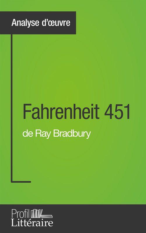 Gauvain Dos Santos Fahrenheit 451 de Ray Bradbury (Analyse approfondie)