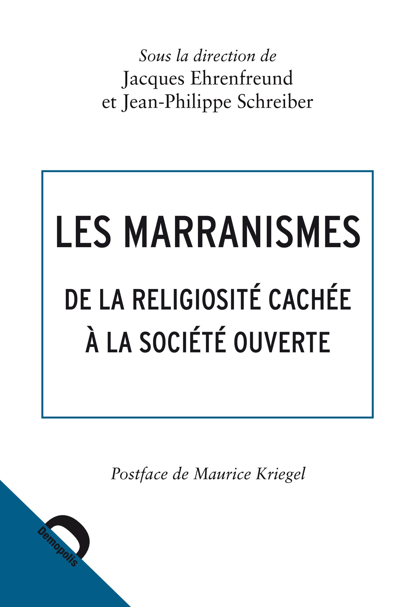 Jean-Philippe Schreiber Les marranismes
