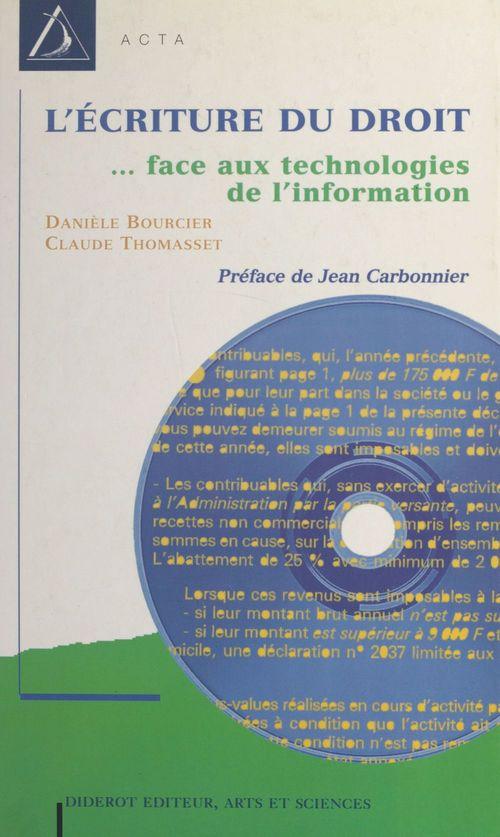 L'écriture du droit : législation et technologie de l'information
