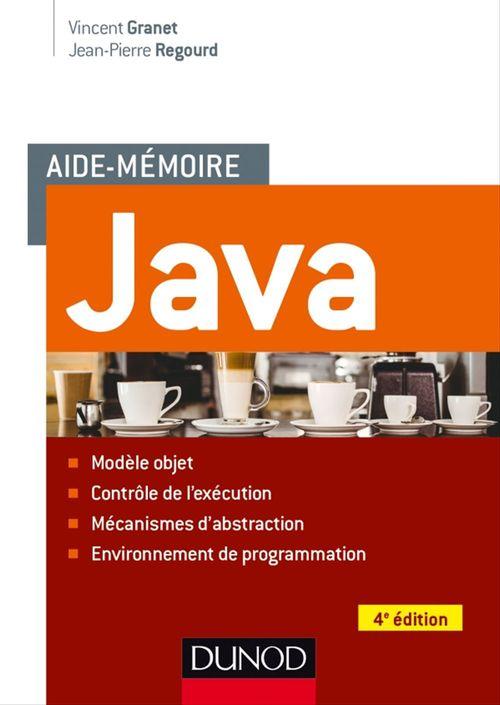 Vincent Granet Aide-mémoire - Java - 4e éd.