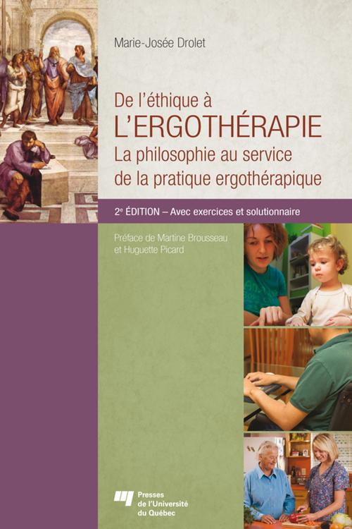 Marie-Josée Drolet De l'éthique à l'ergothérapie