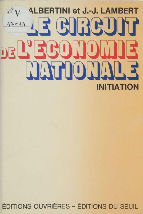 Jean-Marie Albertini Le Circuit de l'économie nationale
