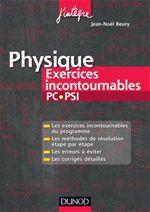Physique Exercices incontournables PC-PSI