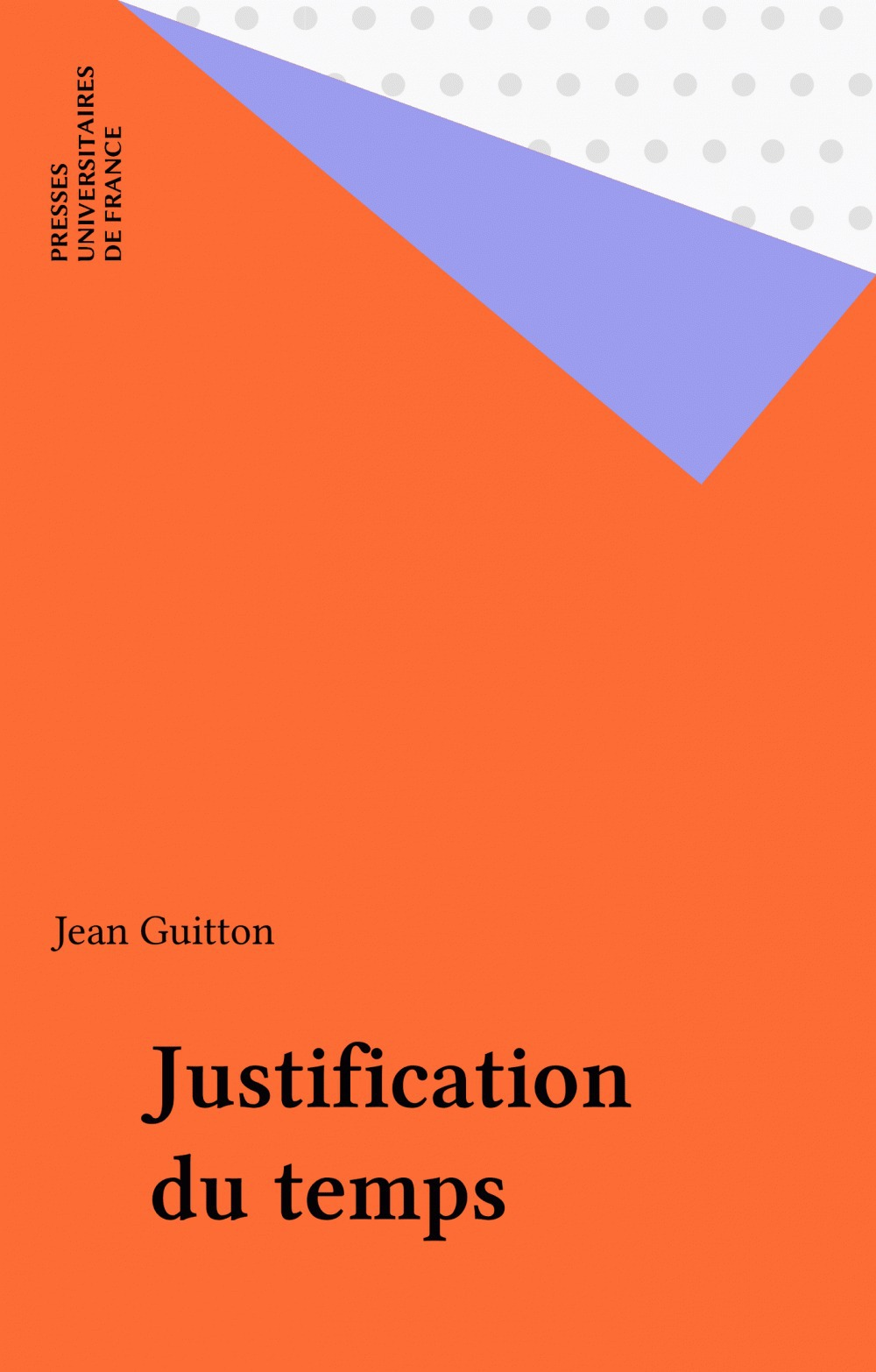 Jean Guitton Justification du temps