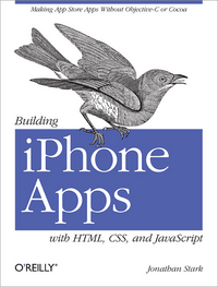 Jonathan Stark Building iPhone Apps with HTML, CSS, and JavaScript
