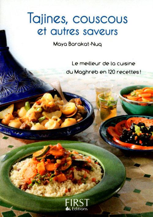 Maya BARAKAT-NUQ Petit livre de - Tajines, bricks et autres saveurs d'Orient