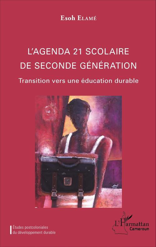 Esoh Elamé L'agenda 21 scolaire de seconde génération
