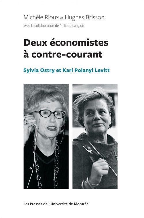 Michèle Rioux Deux économistes à contre-courant
