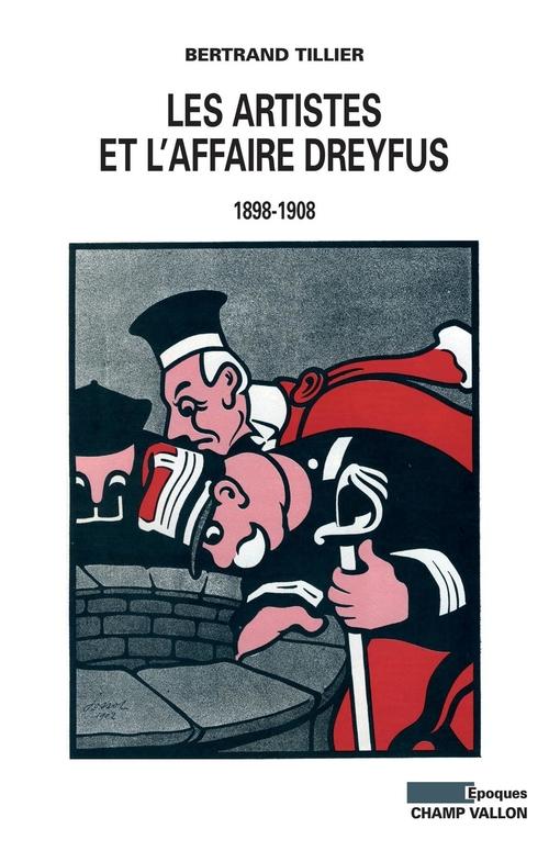 Bertrand TILLIER Les artistes et l'affaire Dreyfus