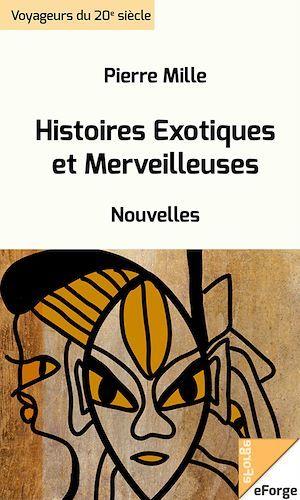 Histoires Exotiques et Merveilleuses