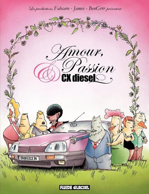 Fabcaro Amour, passion et CX Diesel - Saison 1