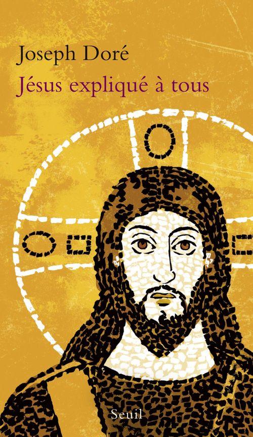 Joseph Doré Jésus expliqué à tous