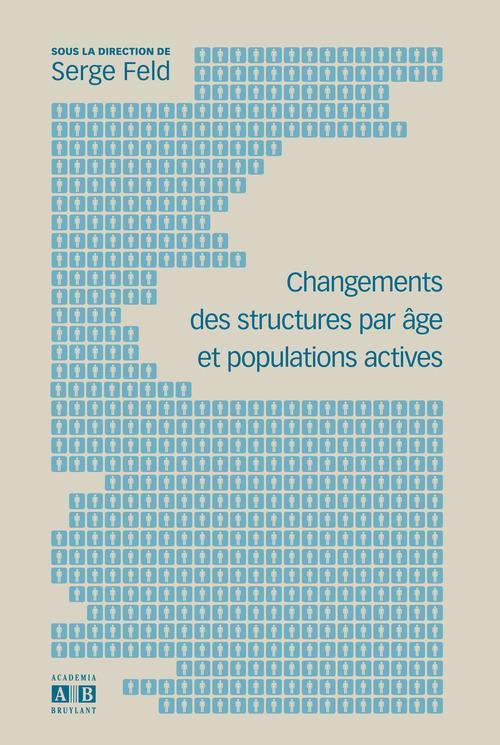 Serge Feld Changements des structures par âge et populations actives