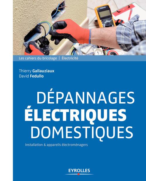 David Fedullo Dépannages électriques domestiques