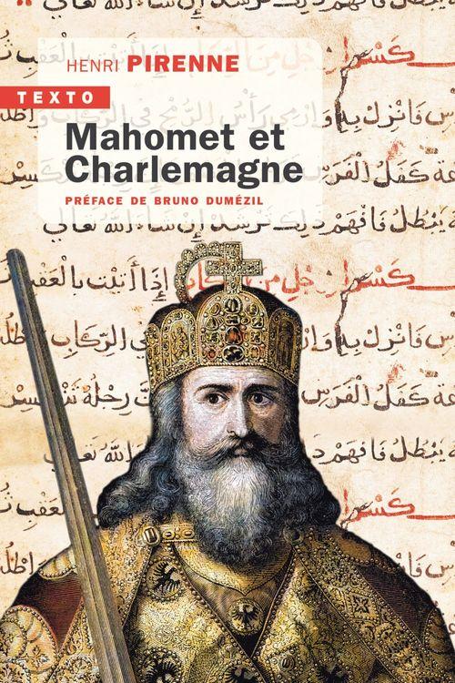 Henri PIRENNE Mahomet et Charlemagne