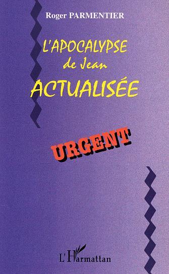 Roger Parmentier L'apocalypse de Jean actualisée