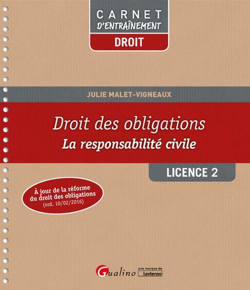 Julie Malet-Vigneaux Droit des obligations - Licence 2 - 1e édition