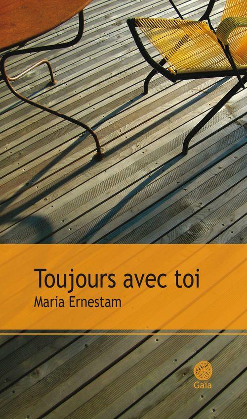 Maria Ernestam Toujours avec toi
