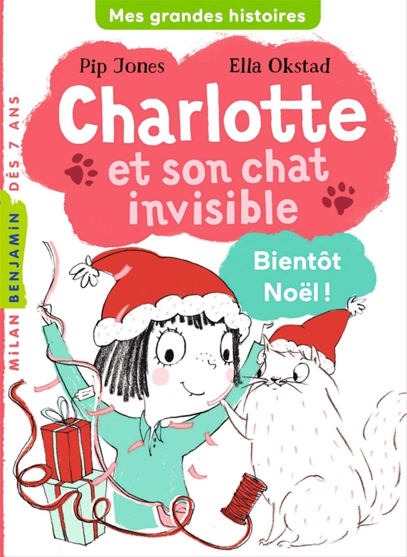 Charlotte et son chat invisible ; bientôt Noël