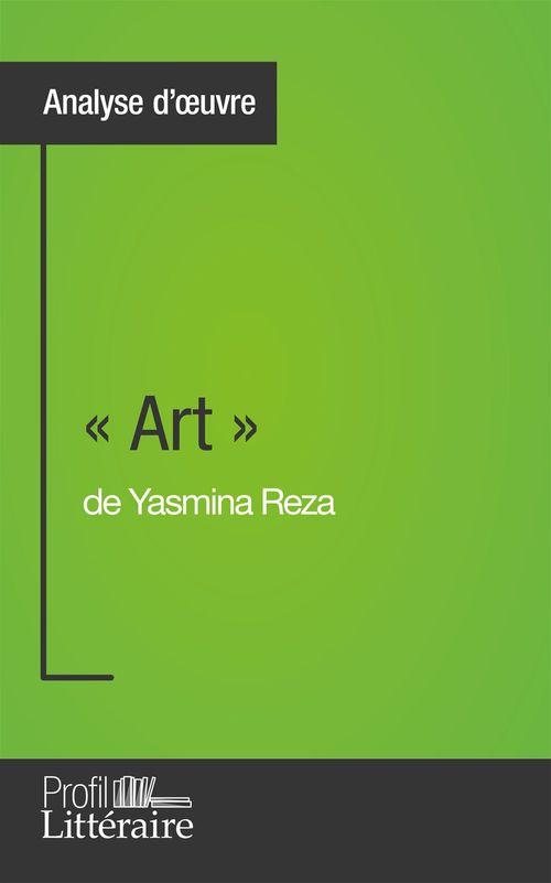 Samuel Duvivier « Art » de Yasmina Reza (Analyse approfondie)