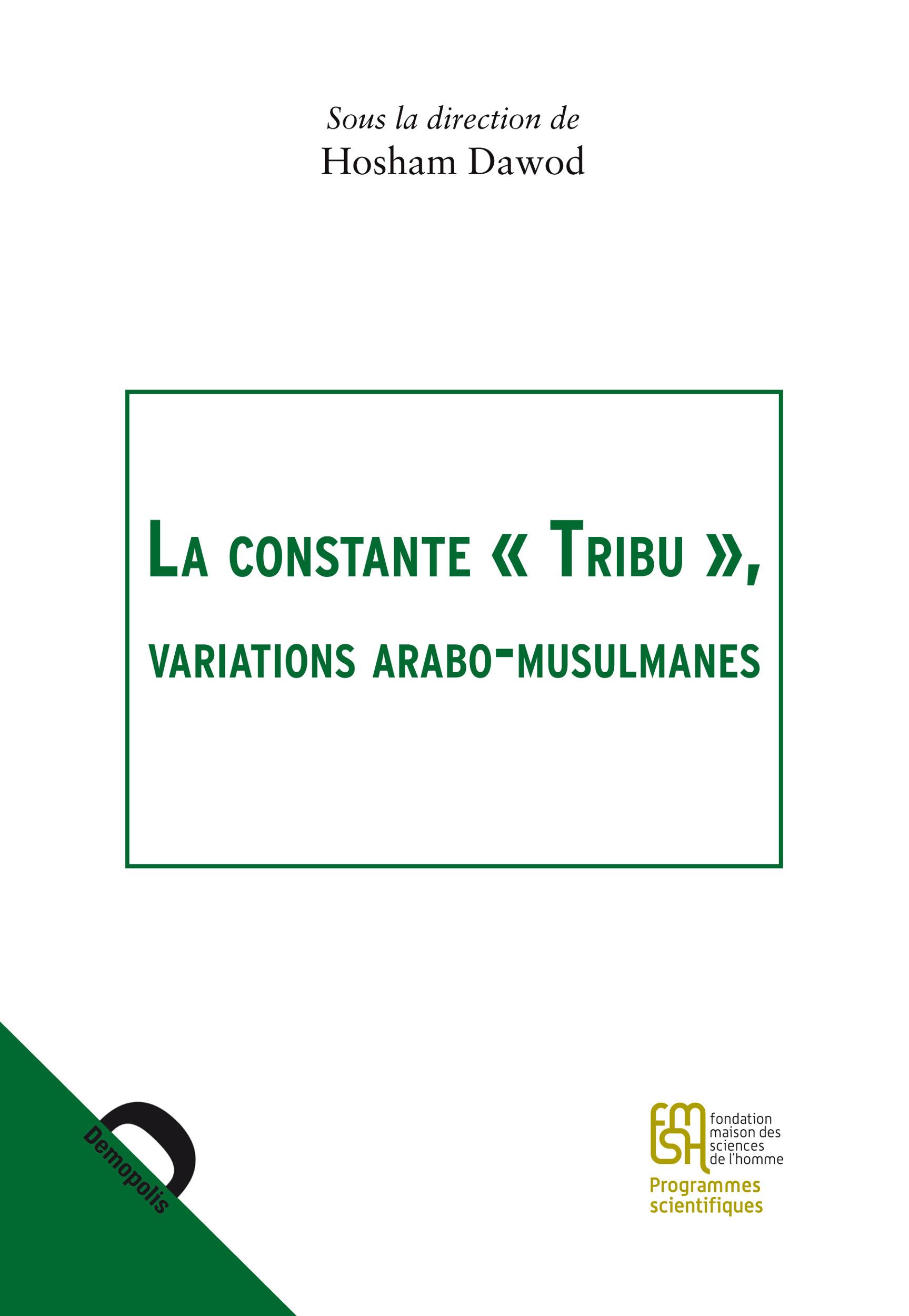 Hosham Dawod La constante «Tribu»