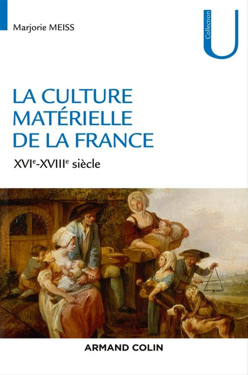 Marjorie Meiss La culture matérielle de la France