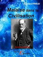 Sigmund Freud Malaise dans la civilisation
